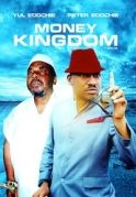 Money Kingdom on iROKOtv - Nollywood