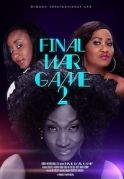 Final War Game 2 on iROKOtv - Nollywood