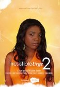 Irresistible Urge 2 on iROKOtv - Nollywood