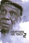 Everything We Touch 2 on iROKOtv - Nollywood