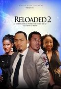 Reloaded  2 on iROKOtv - Nollywood