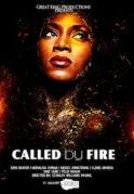 Called By Fire on iROKOtv - Nollywood