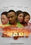 Freedom Apart  2 on iROKOtv - Nollywood