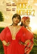 Voice Of A Mother 2 on iROKOtv - Nollywood