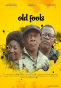 Old Fools on iROKOtv - Nollywood