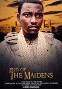 End Of The Maidens on iROKOtv - Nollywood