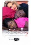 Holding Hope 2 on iROKOtv - Nollywood