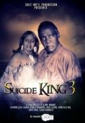 Suicide King  3 on iROKOtv - Nollywood