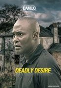 Deadly Desire on iROKOtv - Nollywood