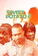 Sweet Potato 2 on iROKOtv - Nollywood