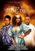When The King Dies on iROKOtv - Nollywood