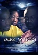 Dark Waters 2 on iROKOtv - Nollywood