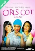 Girls Cot Season 2 on iROKOtv - Nollywood