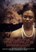 Final Battle Of The World Is Pregnant on iROKOtv - Nollywood