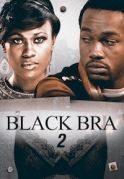 Black Bra 2 on iROKOtv - Nollywood
