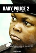 Baby Police 2 on iROKOtv - Nollywood