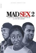 Mad Sex 2 on iROKOtv - Nollywood