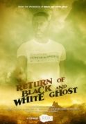 Return Of Black And White Ghost on iROKOtv -