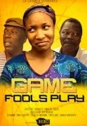 Games Fools Play on iROKOtv - Nollywood