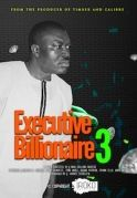 Executive Billionaires 3 on iROKOtv - Nollywood