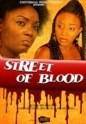 Street Of Blood on iROKOtv - Nollywood