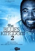 The Blues Kingdom 2 on iROKOtv - Nollywood