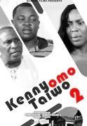 Kenny Omo Taiwo 2 on iROKOtv - Nollywood