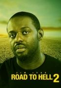 Road To Hell 2 on iROKOtv - Nollywood