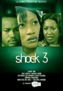 Shock 3 on iROKOtv - Nollywood