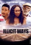 Illicit Ways on iROKOtv - Nollywood