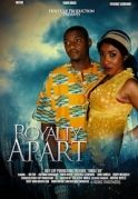 Royalty Apart on iROKOtv - Nollywood