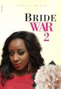 Brides War  2 on iROKOtv - Nollywood