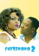 Sherikoko 2 on iROKOtv - Nollywood