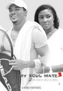 My Soul Mate 3 on iROKOtv - Nollywood