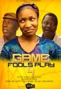 Games Fools Play 4 on iROKOtv - Nollywood