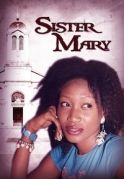 Sister Mary on iROKOtv - Nollywood