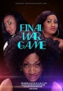 Final War Game on iROKOtv - Nollywood