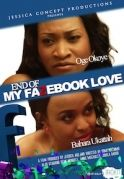 End Of Fazebook Love on iROKOtv - Nollywood