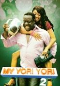 My Yori Yori 2 on iROKOtv - Nollywood