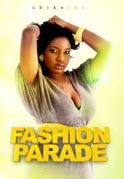 Fashion Parade on iROKOtv - Nollywood