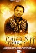 Jealous Friend 2 on iROKOtv - Nollywood