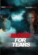 Blood For Tears on iROKOtv - Nollywood