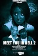 Meet You In Hell  2 on iROKOtv - Nollywood