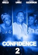 Confidence 2 on iROKOtv - Nollywood
