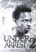 Under Arrest  2 on iROKOtv - Nollywood