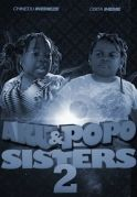 Aku & Popo Sisters 2 on iROKOtv - Nollywood