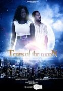 Tears Of The Moon on iROKOtv - Nollywood