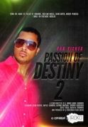 Passion Of Destiny 2 on iROKOtv - Nollywood