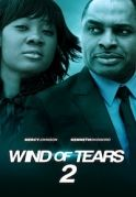 Wind Of Tears 2 on iROKOtv - Nollywood