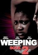 Weeping Soul 2 on iROKOtv - Nollywood
